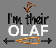 I'm their Olaf applique embroidery design