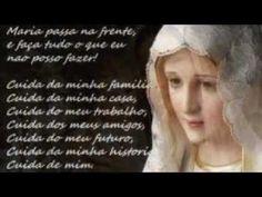 Oração Poderosa..Maria Passa na Frente..