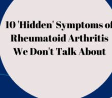 10 'Hidden' Symptoms of Rheumatoid Arthritis We Don't Talk About