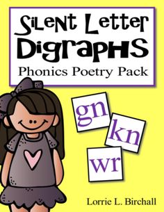 Digraphs: Silent Letter Digraphs from Lorrie L. Birchall on TeachersNotebook.com - (3 pages) - The silent letter (ghost letter) digraphs (gn, kn, wr) are fun to teach with these four phonics poems! Each poem is embedded with silent letter digraphs to target your phonics teaching.