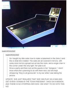 sounds pretty normal if she's play the Sims << No kidding! I love to mess around the sims! 9gag Funny, Funny Tumblr Posts, My Tumblr, The Sims, Sims 3, Sims Memes, Sims Humor, Donald Trump, K Om