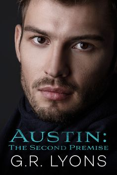 Title: Austin: The Second PremiseSeries: Transitivity G. LyonsPublished: March Self-PublishedCover Artist: Dana Leah/Designs by DanaGenre: Dark Erotic Romance; Boulder University, Forbidden Love, Trans Man, Fictional World, Lost Love, Belly Dancers, S Stories, I Fall In Love, Erotic