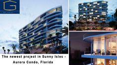 The newest project in Sunny Isles Beach - Aurora Condominium, Florida 33160