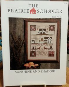SUNSHINE AND SHADOW - Prairie Schooler Cross Stitch Pattern Book No. 11 - Out Of Print 1985 by CraftyCrossStitches on Etsy