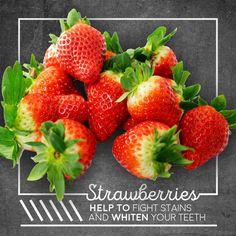 ¿Sabías que... las fresas ayudan a quitar las manchas de y blanquear tus dientes? ¡Súper!