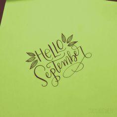 Hello September | hand lettering | modern calligraphy | leaves | chrystalizabeth