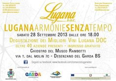"Desenzano del Garda: ""Lugana Armonie Senza Tempo"" 2013 #NewsGC"