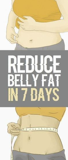 How to reduce belly fat in 7 days. #fastmetabolism Belly Fat Diet Plan, Belly Fat Workout, Burn Belly Fat, Lose Belly, Tummy Workout, Lose Thigh Fat, Lose Body Fat, Reduce Tummy Fat, Flat Tummy