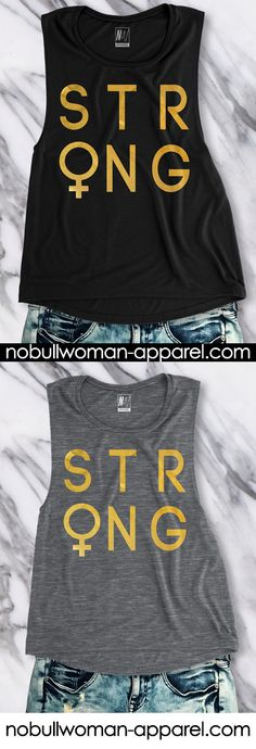 Not just strong for a girl. STRONG. Gold Foil Muscle Tank Top by NoBull Woman. Only $25.95, click here to buy https://nobullwoman-apparel.com/collections/fitness-tanks-workout-shirts/products/strong-female-gold-foil-muscle-tank-top-pick-color