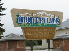 Welcome to Montpelier, ID, USA - Artistic Welcome Signs on Waymarking.com