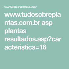 www.tudosobreplantas.com.br asp plantas resultados.asp?caracteristica=16
