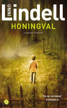 Unni Lindell - Honingval Books 2016, Thrillers, Love Book, No Time For Me, My Books, Things I Want, Writer, Tv Shows, Reading