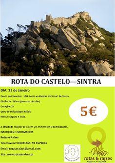 Rotas e Raizes: Rota do Castelo-Sintra- 21 de janeiro