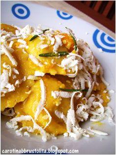 Carotina abbrustolita: Tortelli di zucca con amaretti e ricotta salata