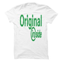 Original inside T Shirt, Hoodie, Sweatshirt