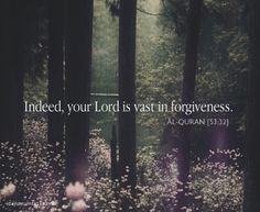 Allah is vast in forgiveness...