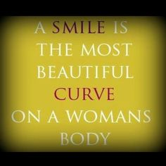 ha yes its true.. smiles can make your day much brighter