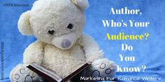 MFRW: Who's Your Target Audience? Do You Know? #MFRWauthor #WriteTip #Writers #Authors