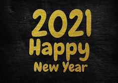 Free Gold 2021 Wallpaper Happy New Year Hd, Happy New Year Banner, Happy New Year Images, New Year Greeting Cards, New Year Greetings, New Years Poster, Vector Free Download, Banner Design, New Art