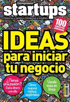 Entrepreneur Especiales en Español Startups Ideas para iniciar tu negocio edition - Read the digital edition by Magzter on your iPad, iPhone, Android, Tablet Devices, Windows 8, PC, Mac and the Web.