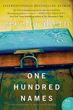 One Hundred Names: A Novel by Cecelia Ahern https://www.amazon.com/dp/0062248634/ref=cm_sw_r_pi_dp_.rQCxbQVSM628