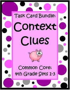 This Context Clues for 4th Grade Task Card Bundle by The Teacher Next Door has 3 sets of Common Core task cards (96 cards) that will help your students practice identifying word meaning using context clues. Each card has a short story with a fourth grade vocabulary word that is underlined and students choose the correct meaning from the three that are listed. $