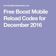 Free Boost Mobile Reload Codes for December 2016