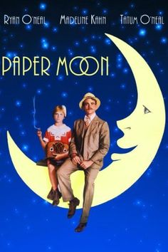 "Paper Moon (1973) A con man and his precocious ""daughter"",  grift their way across the heartland of depression-era America in the 1930s. As the two try desperately to scrounge up enough money to live on, their ""father/daughter relationship"" soon becomes a business partnership when they realize they need each other for survival. Ryan O'Neal, Tatum O'Neal...15"
