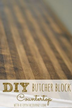 DIY Butcher Block Counter Top at http://www.astepinthejourney.com