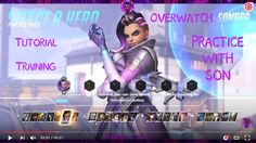 :D #Overwatch   Tutorial, Training, and Practice with my son! - RaRaRax#R3KTgaming