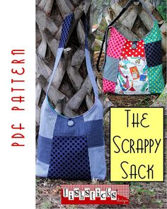 PDF Sewing Pattern: The Scrappy Sack (Instant Download)