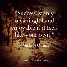 Culture Street   Quote of the Day from Michelle Obama