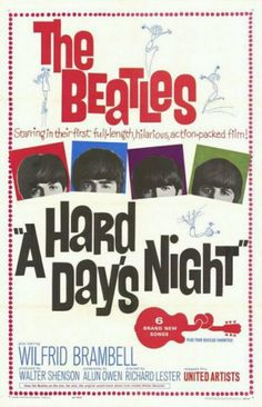 A Hard Day's Night is a 1964 British black-and-white comedy film directed by Richard Lester and starring The Beatles—John Lennon, Paul McCartney, George Harrison and Ringo Starr—during the height of Beatlemania. It was written by Alun Owen and originally released by United Artists. The film portrays a couple of days in the lives of the group. The film is considered to be one of the best and most influential musical films of all-time.