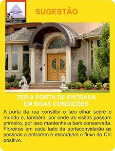 Escola Portuguesa de Feng Shui: SUGESTÃO - PORTA DE ENTRADA
