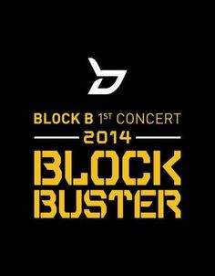 [Notice] Block B 1st concert '2014 BLOCKBUSTER' in Seoul (http://cafe.daum.net/BB-Club/pE2a/150) Busan (http://cafe.daum.net/BB-Club/if4H/249) This is the ticket opening information. Finally we're doing a solo concert!!!!!