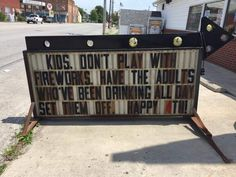 My hometown gas station giving advice to kids for the 4th.