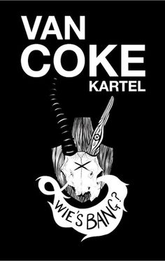 Van Coke Kartel by Says Who. Music Is Life, My Music, Legend Music, Local Music, Poster Design Inspiration, Great Albums, Pop, My Favorite Music, Trance