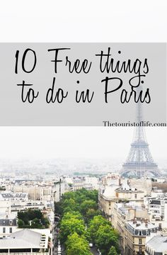 10 Free things to do in Paris - The Tourist Of Life