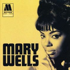 Motown Records | Mary Wells on Motown Records.