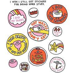 I wish I still got stickers for doing hard stuff