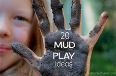 Here are 20 marvelous MUD PLAY IDEAS to try with your kids. Simple mud play is just the beginning of fun outdoor play with your kids!