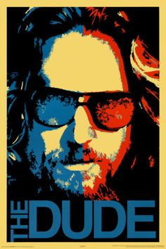 Big Lebowski - Dude. Poster from AllPosters.com, $9.99