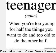 The True Meaning of the Words Teenager Quotes, Teen Quotes, Funny Quotes, Teenager Posts, Teen Posts, Funny Memes, Humor Quotes, It's Funny, Teenage Quotes