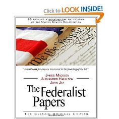 The Federalist Papers [Paperback]  Alexander Hamilton (Author), James Madison (Author), John Jay (Author)