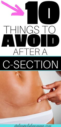 Wondering what you should or shouldn't do after your c-section? Here are 10 things you need to avoid after a c-section! Also tips on what you should do immediately after to make your c-section recovery go smooth! Postpartum Belly, Postpartum Care, Postpartum Recovery, Postpartum Depression, Breastfeeding After C Section, Breastfeeding Foods, C Section Workout, Diet While Pregnant, Pregnancy Advice