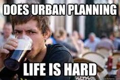 town planning meme - Google Search Banner Design, Finance, I Love To Laugh, Funny Pins, Funny Stuff, Random Stuff, Laughing So Hard, Just For Laughs, Call Me