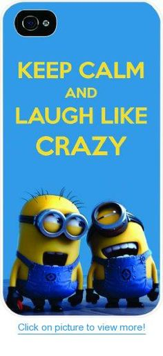 Keep calm and laugh like crazy - Minions - despicable me - white hard snap on case cover for Apple Iphone 4 - Iphone 4s Universal: Verizon - Sprint - At$t - Great Affordable Gift!