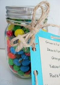 """Teacher Gift idea:  """"Green is for the inspiration you give me each day.Blue is for your patience in showing me the way.Orange is for your warmth and caring style.Yellow is for the way you always make me smile.Red is for my life that you have touched this year.You're a very special teacher just like this jar, that's clear.You place knowledge in our children's hands and melt into their hearts and lives forever.You're a """"Magnificent"""" & """"Marvelous"""" teacherThank you for being my M"""""""
