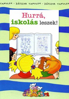A képre kattintva elérhetőek a könyvek, a tartalom képként lementhető, nyomtatható. Prep School, After School, Alphabet Worksheets, Infancy, Kids And Parenting, Kids Learning, Winnie The Pooh, Kindergarten, Homeschool