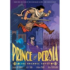 Prince of Persia by Jordan Mechner, LeUyen Pham, A.B. Sina, and Alex Puvilland